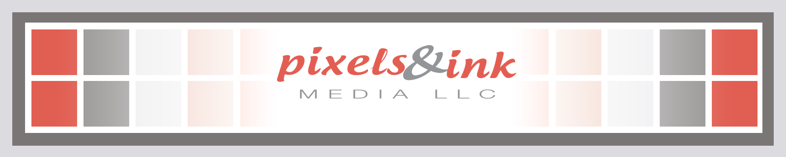 Pixels and Ink Media LLC